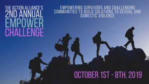 "Silhouette of a group of five people hiking on rocks. Text says, ""The Action Alliance's 2nd Annual Empower Challenge. October 1st-8th, 2019. Empowering Survivors and challenging communities to build solutions to sexual and domestic violence."""
