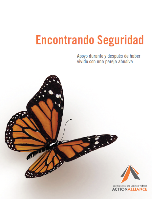 The Cover of the Finding Safety Booklet in Spanish with a monarch butterfly on a white background and the words Encontrando Seguridad: Apoyo durante y después de haber vivido con una pareja abusiva.