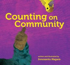 "Image of a book cover titled ""Counting on Community"" by Innosanto Nagara with an arm holding up a thumbs up and a duckling."