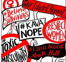 """Drawing of signs being held up with various messages reading """"#KAVANOPE"""" and """"#IstillbelieveAnitaHill"""" and """"#WhyIDidn'tReport""""."""