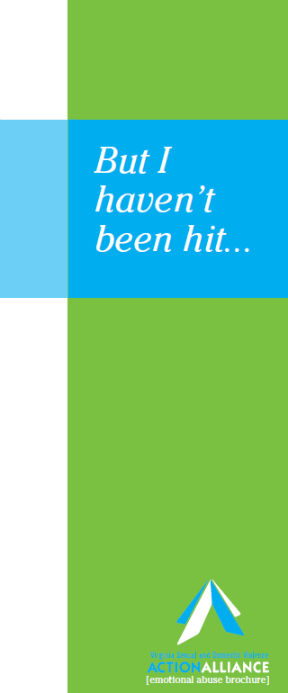 "The cover of the brochure, ""But I haven't been hit..."" in Spanish has a lime green right-justified vertical bar with white band on the left, at the top a blue band with the words, ""But I haven't been hit..."""