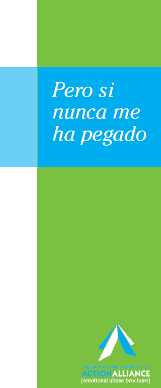 "The cover of the brochure, ""But I haven't been hit..."" in Spanish has a lime green right-justified vertical bar with white band on the left, at the top a blue band with the words, Pero Si Nunca Me Ha Pegado."