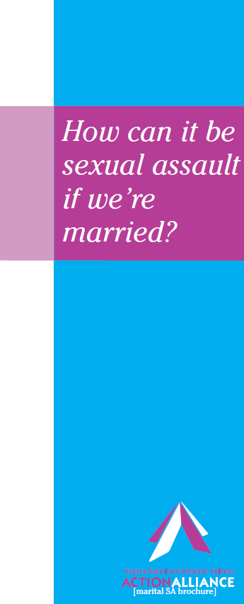 The cover of the brochure on marital sexual assault that has a blue vertical bar along the right side, a white bar along the left side, and a purple bar along the top with the title of the brochure in white letters, how can it be sexual assault if we're married?